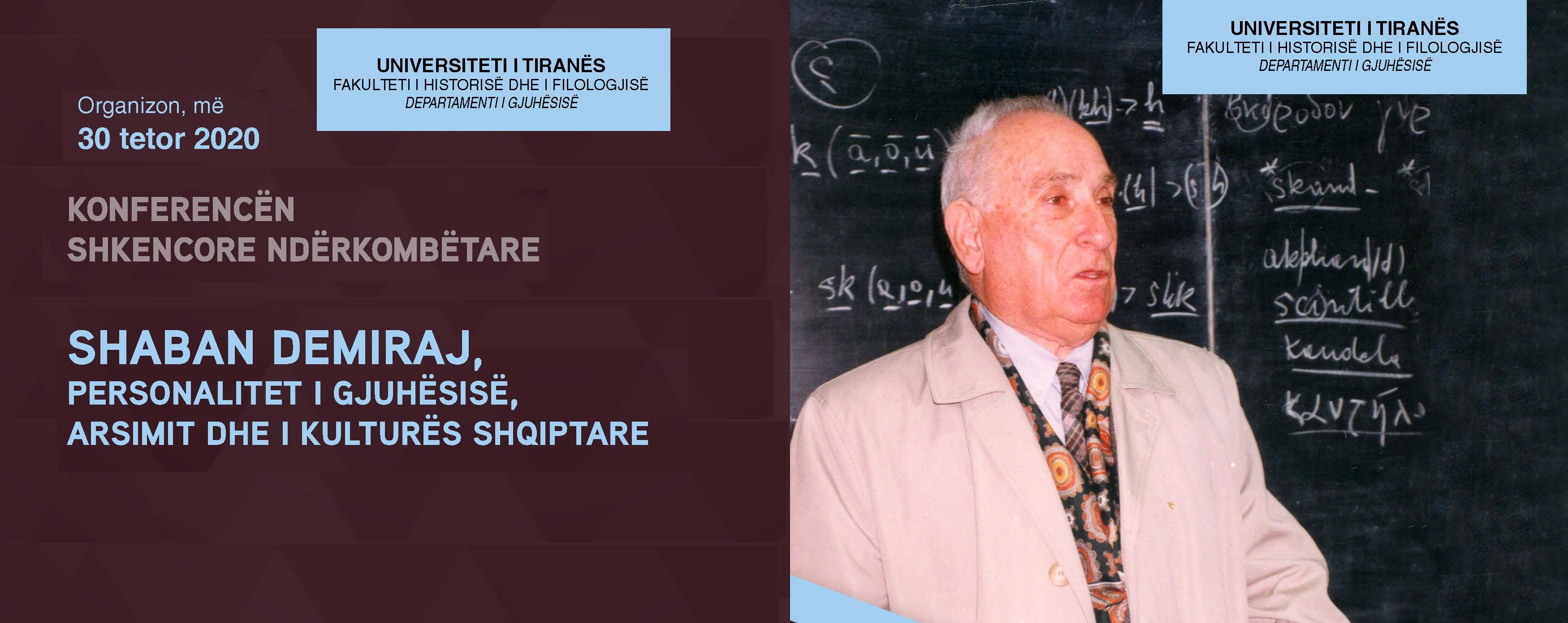 """Konferencë shkencore ndërkombëtare """"Shaban Demiraj, personalitet i gjuhësisë, arsimit dhe i kulturës shqiptare"""""""
