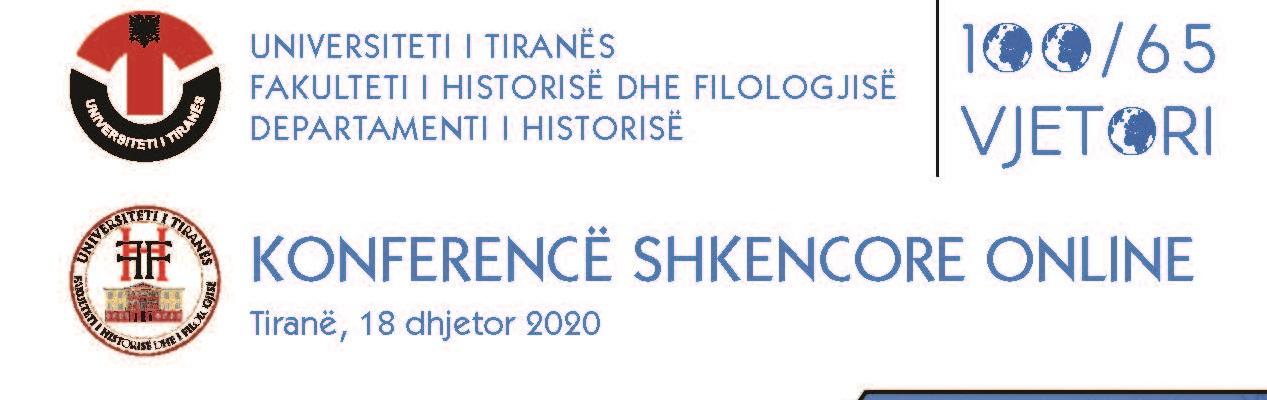 """Departamenti i Historisë FHF organizojnë Konferencën Shkencore Online """"Shqipëria: Marrëdhëniet e saj me Lidhjen e Kombeve dhe Organizatën e Kombeve të Bashkuara"""""""