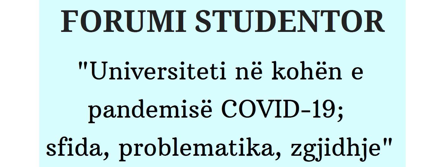 """Forumi studentor organizon """"Universiteti në kohën e pandemisë COVID-19: sfida, problematika, zgjidhje"""""""